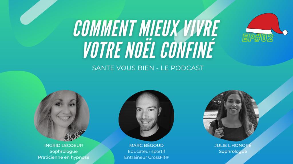 COMMENT MIEUX VIVRE VOTRE NOËL CONFINÉ